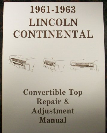 61lincconvertiblerepairmanual 1958 to 1988 lincoln automotive manuals  at mifinder.co