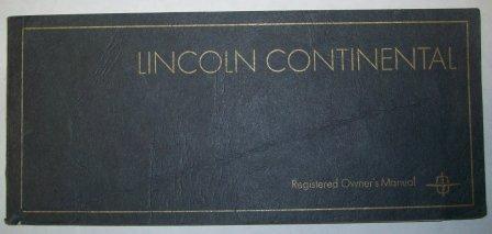 lincoln owners manuals rh classiquecars com 1965 Lincoln Continental 1970 Lincoln Continental