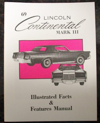 69markfactsandfeaturesmanual 1958 to 1988 lincoln automotive manuals
